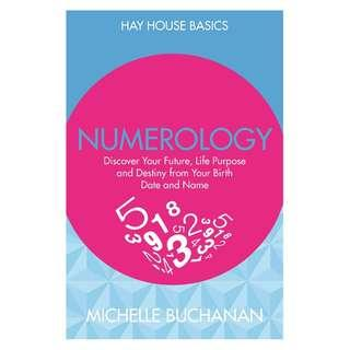 @(Brand New) Numerology : Uncover Your Destiny and the Blueprint of Your Life By: Michelle Buchanan
