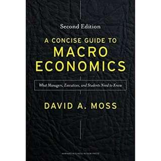 @(Brand New) A Concise Guide to Macroeconomics What Managers, Executives, and Students Need to Know By: John G. McLean , Professor David A. Moss