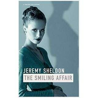 The Smiling Affair by Jeremy Sheldon