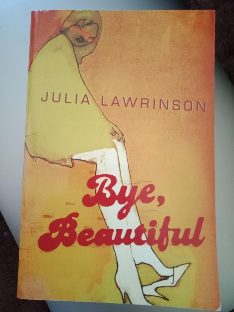 Bye Beautiful by Julia Lawrinson