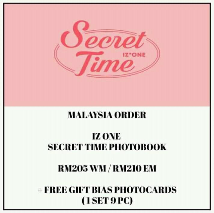 IZ*ONE - SECRET TIME PHOTOOOK - PREORDER/NORMAL ORDER/GROUP ORDER/GO + FREE GIFT BIAS PHOTOCARDS (1 ALBUM GET 1 SET PC, 1 SET HAS 9 PC) IZONE