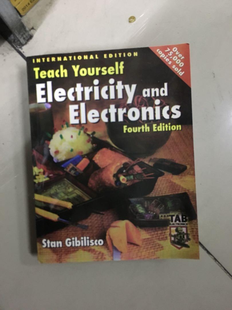 Teach yourself electricity and electronics by gibilisco