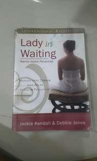 Lady in waiting - Jackie Kendall & Debbie Jones