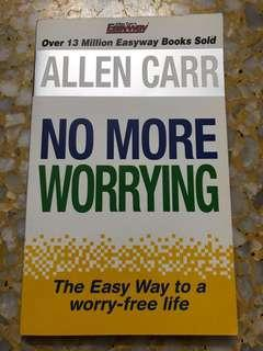 Allen Carr: No More Worrying
