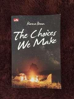 Novel Karma Brown - The Choices We Make