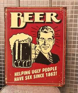 "Vintage Look ""Beer: Helping Ugly People Have Sex Since 1862!"" Metal Beer Sign Tin Tacker"