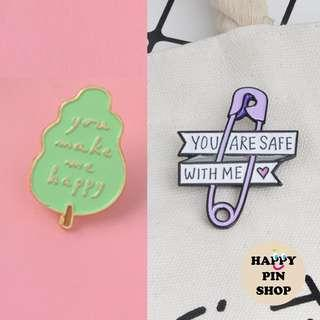 [AVAIL] You Make Me Happy, You Are Safe With Me - Enamel Pins (Loving Quotes)