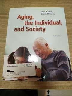 Aging, the Individual abd Society
