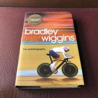 HC Autobiography of Bradley Wiggins in pursuit of glory