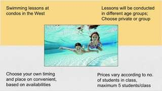 Swimming classes in the West/North (Condos)