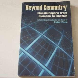 Beyond Geometry Classic papers from Riemann to Einstein Peter Pesic