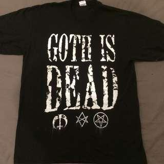 Goth is dead t-shirt