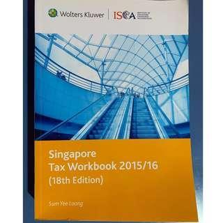 Singapore Tax Workbook 2015/16 (18th Edition)