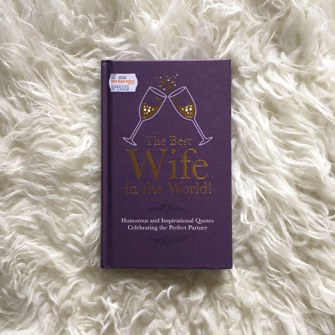 the best wife in the world humorous quotes books stationery
