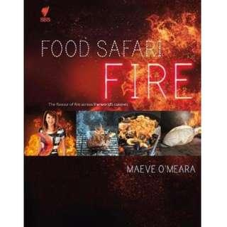 FOOD SAFARI – FIRE by Maeve O'Meara