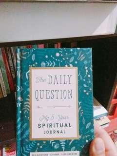 The Daily Question: My Five Year Spiritual Journal