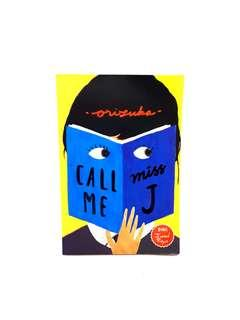 (NEW) Novel 'Call Me Miss J'