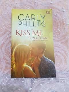 """Carly Philips """"Kiss me if you can"""""""