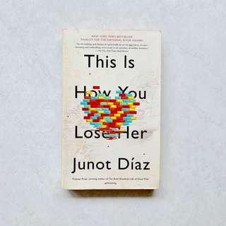 🚚 This Is How You Lose Her - Junot Diaz