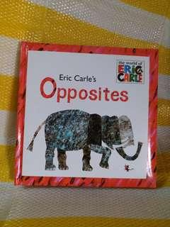the world of Eric carle's :opposites