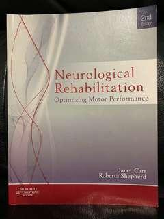 Neurological Rehabilitation Optimising Motor Performance 2nd edition by Carr and Sheperd