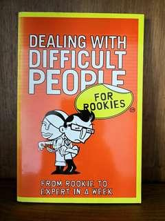 🚚 Dealing With Difficult People: for rookies