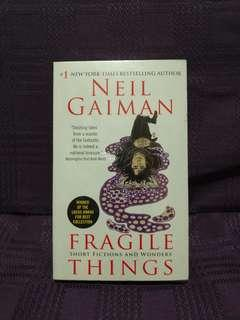 Fragile Things Short Fictions and Wonders by Neil Gaiman