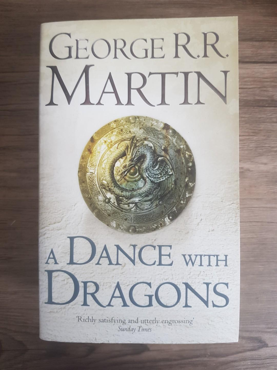 A Dance with Dragons by George RR Martin (Game of Thrones)