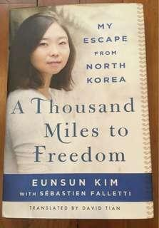 My Escape From North Korea : A Thousand Miles to Freedom