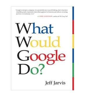 What Would Google Do? (Hardcover)