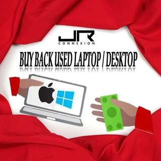 BUY BACK USED LAPTOP AND DESKTOP