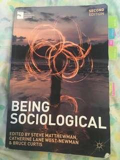 Being Sociological - Socio 100