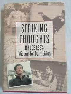 Striking Thoughts - Bruce Lee's Wisdom for Daily Living