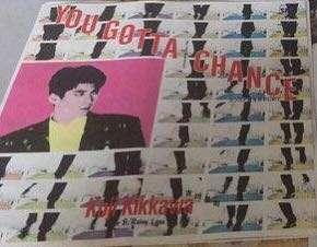 """張衛健:新的𨍭機原曲 一歌手:吉川晃司 歌曲:you  Gotta a chance  https://youtu.be/rboPpBUY3Yo 格式:日本盤 7""""Vinyl ,45rpm 歌詞:有 價格:Hk$60"""
