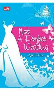 Ebook || Not A Perfect Wedding by Asri Tahir