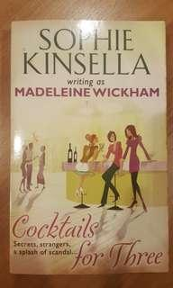 Sophie Kinsella / Madeleine Wickham - Cocktails For Three