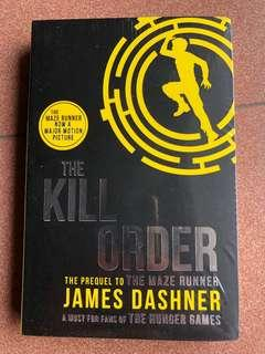 The Maze Runner Series (The Kill Order - The Prequel to The Maze Runner)