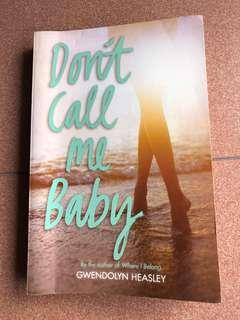 Don't Call Me Baby (Book/Novel by Gwendolyn Heasley)