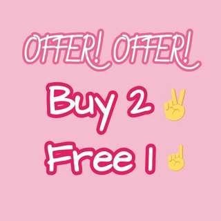 Buy 2 Free 1 OFFER!!
