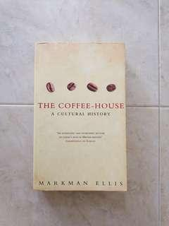 🚚 The Coffeehouse: A Cultural History