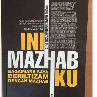 Ini Mazhab Ku