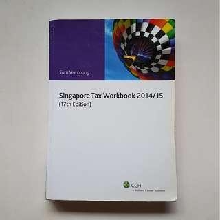 SINGAPORE TAX WORKBOOK 2014/2015 (17 Edition)