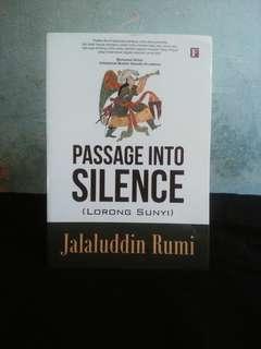 Passage Into Silence - Jalaluddin Rumi