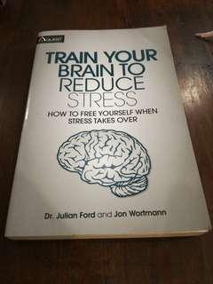 🚚 Train Your Brain To Reduce Stress