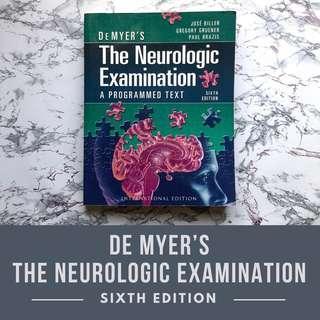 DeMyer's The Neurologic Examination (6th Edition)