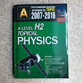A Level H2 Physics Topical (2007-2016)
