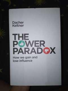 (Self-help) The Power Paradox: How we gain and lose influence