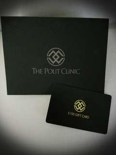 The Pout Clinic $100 Gifte Card