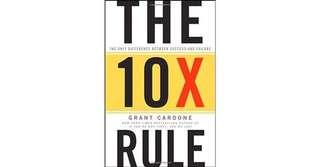 The 10X Rule by Grant Cardone.