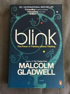Blink: The Power of Thinking Without Thinking by Malcom Gladwell